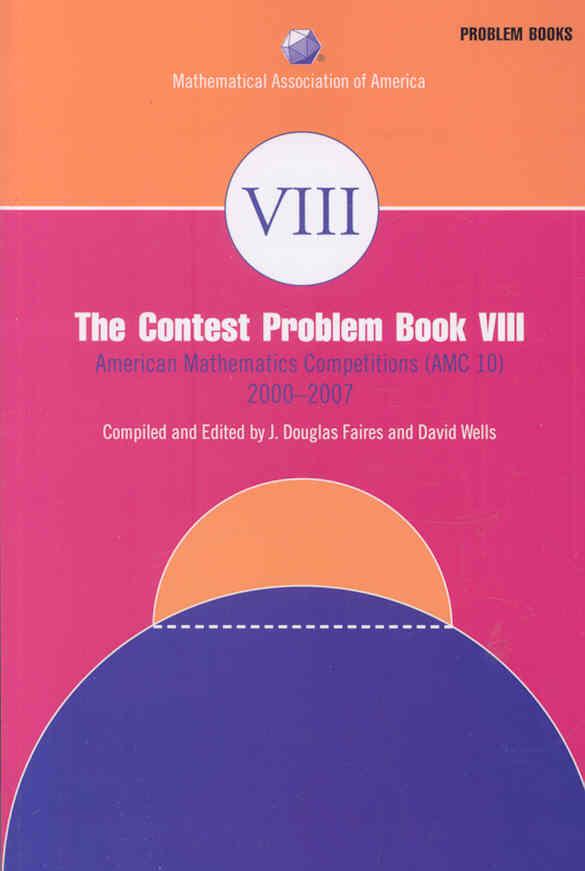 The Contest Problem By Faires, J. Douglas (EDT)/ Wells, David (EDT)