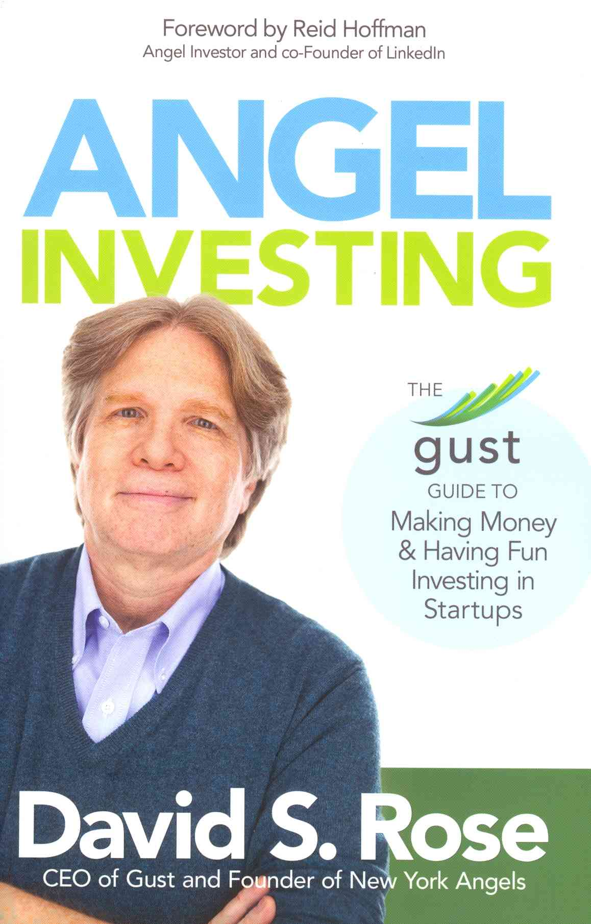 Angel Investing By Rose, David S.