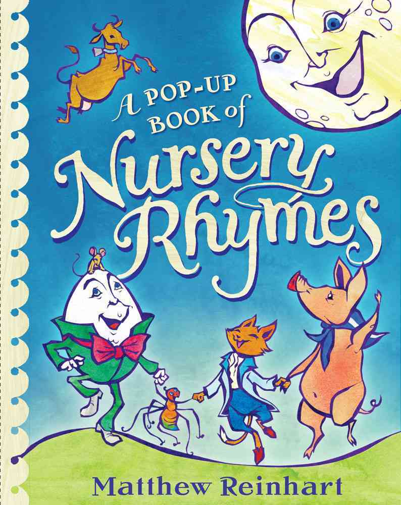 A Pop-Up Book of Nursery Rhymes By Reinhart, Matthew